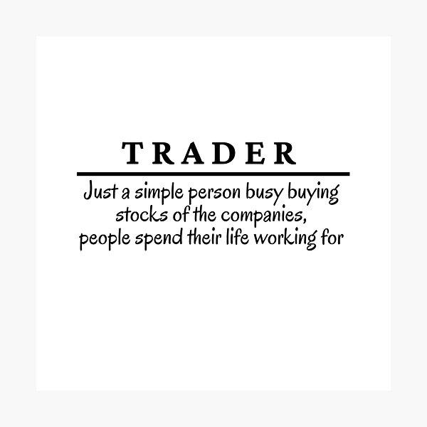 Trader, definición divertida de Trader Lámina fotográfica