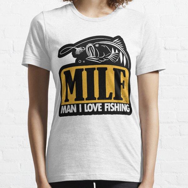 MILF Man I love fishing Essential T-Shirt