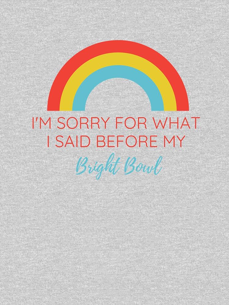 im sorry by BRIGHTBOWLS