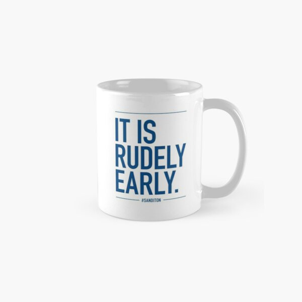 Sanditon Sidney Quote | Show some mercy/It is rudely early Classic Mug