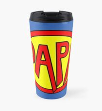Hero, Heroine, Superhero, Super Papa Travel Mug