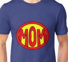 Hero, Heroine, Superhero, Super Mom Unisex T-Shirt
