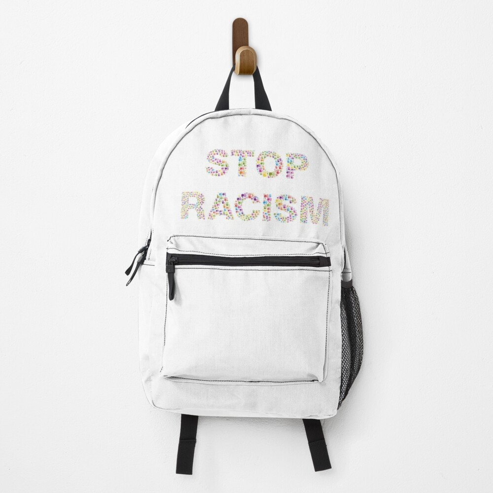 stop racism Backpack