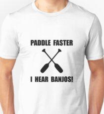 Paddle Faster Hear Banjos T-Shirt