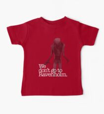 We Don't Go to Ravenholm. Baby Tee