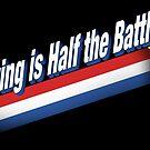 Half the Battle by vonplatypus