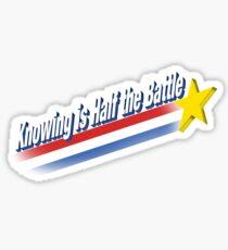 Half the Battle Sticker