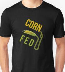 Corn Fed E85 Unisex T-Shirt