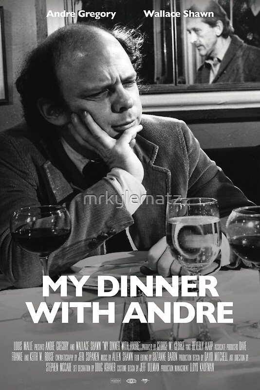 My Dinner with Andre, Revisited