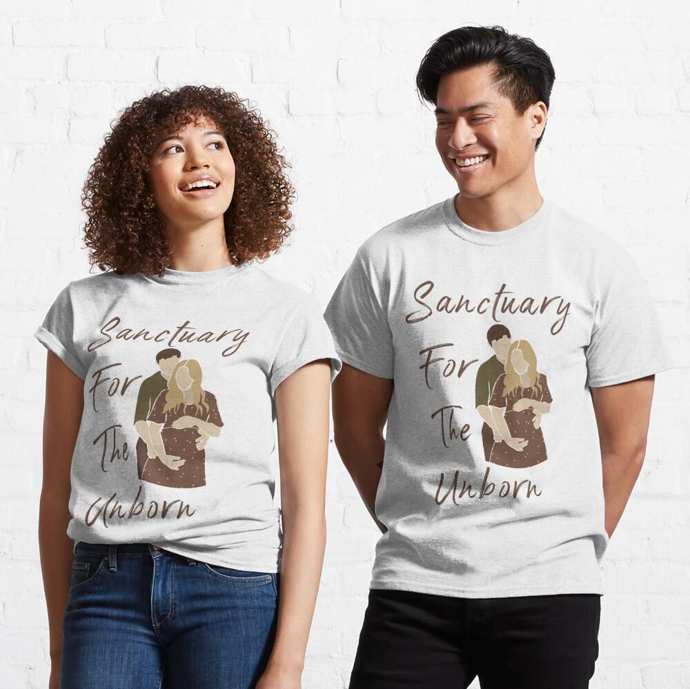 Sanctuary for the Unborn Classic T-Shirt