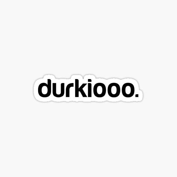 Durkiooo Sticker