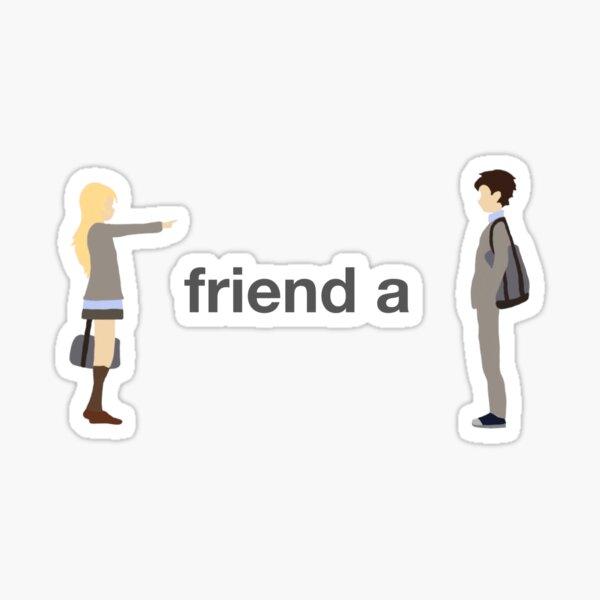 Friend A sticker Sticker