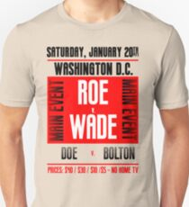 Roe v. Wade Unisex T-Shirt