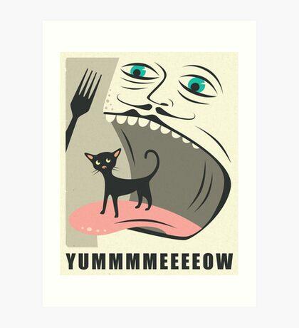 YUMMMEEEOW Art Print