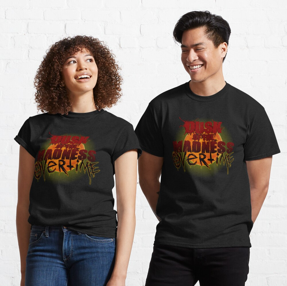 Dusk of the Madness: Overtime LOGO Classic T-Shirt