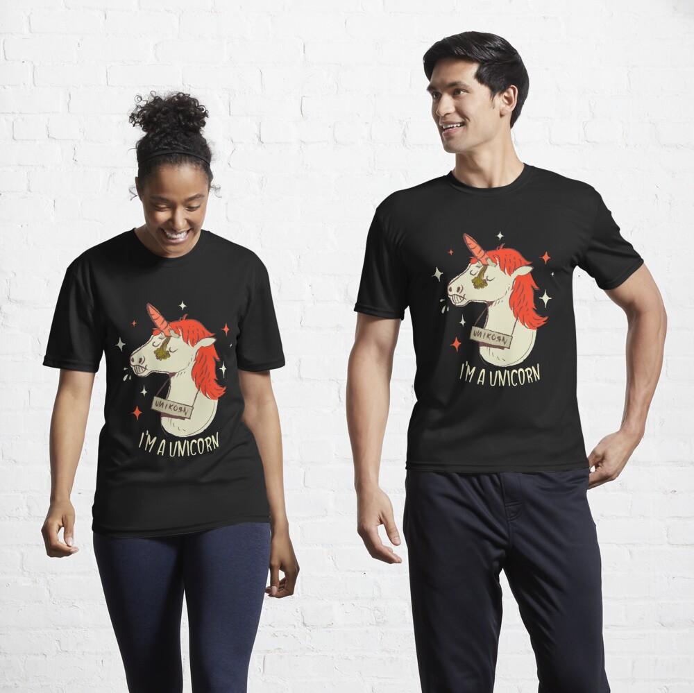 I'm a unicorn Active T-Shirt