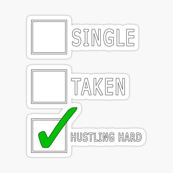 single taken hustling)