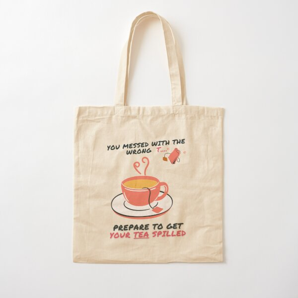 Don't mess with this T-bag Cotton Tote Bag