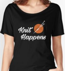 Knit happens Women's Relaxed Fit T-Shirt