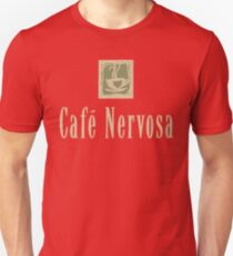 Cafe Nervosa sign – Frasier, Seattle Unisex T-Shirt