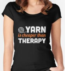Yarn is cheaper than therapy Women's Fitted Scoop T-Shirt
