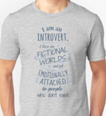 introvert, fictional worlds, fictional characters Unisex T-Shirt