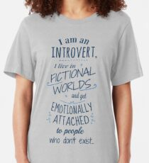 introvert, fictional worlds, fictional characters Slim Fit T-Shirt