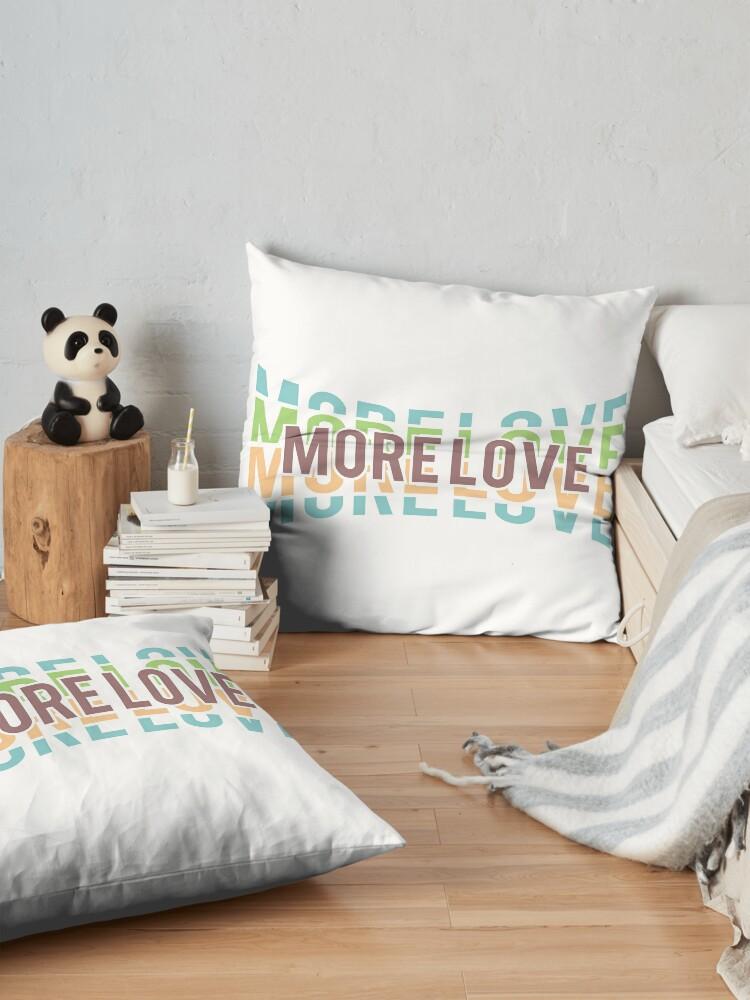 Alternate view of More Love Floor Pillow