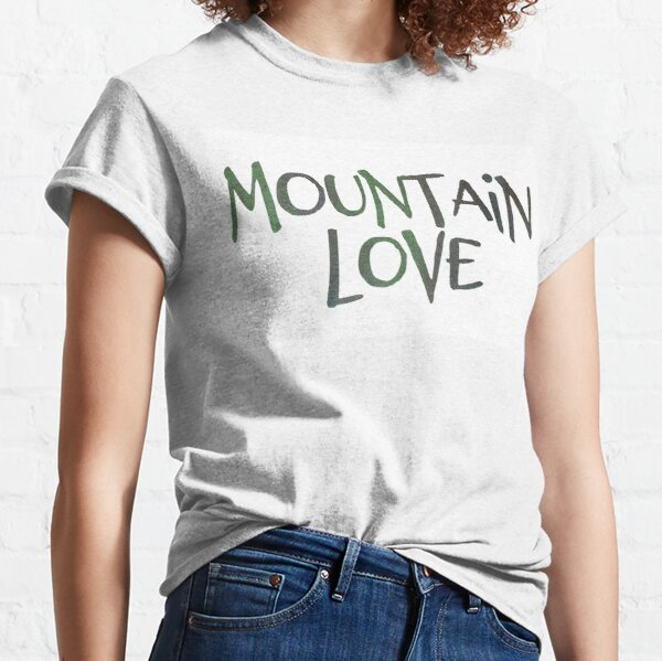 Mountain Love in Blue Green Classic T-Shirt