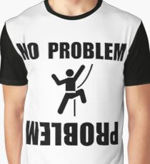 Climbing Problem Graphic T-Shirt