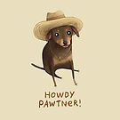 Howdy Pawtner! #RedbubbleArtParty by Sophie Corrigan