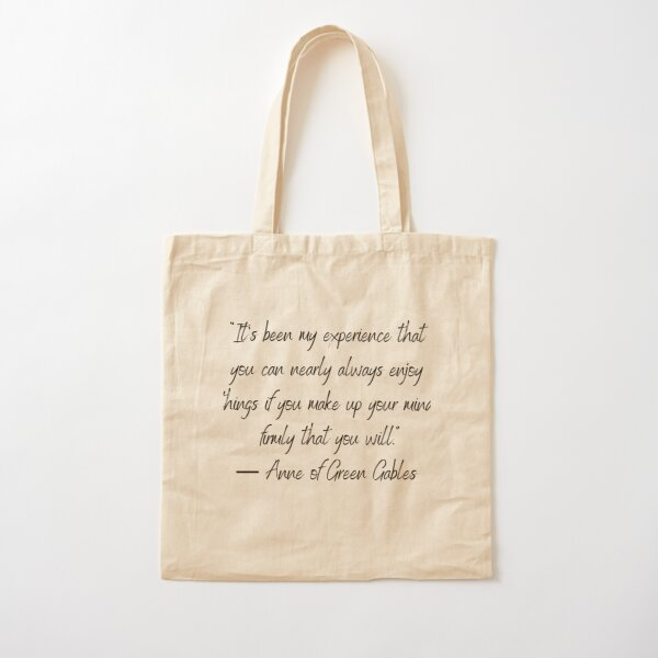 Quote, Anne of Green Gables Cotton Tote Bag