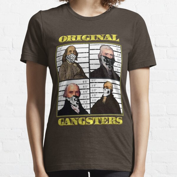 Original Gangsters Essential T-Shirt