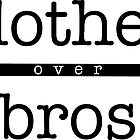 clothes over bros by seeleybooth