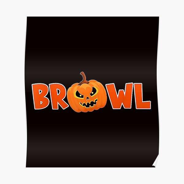 Brawl Brawler Halloween Pumpkin Gambling Gamer Bal Poster