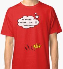 DAMN THIS SPIDER SENSE!?!!.. Classic T-Shirt