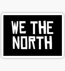WE THE NORTH Sticker