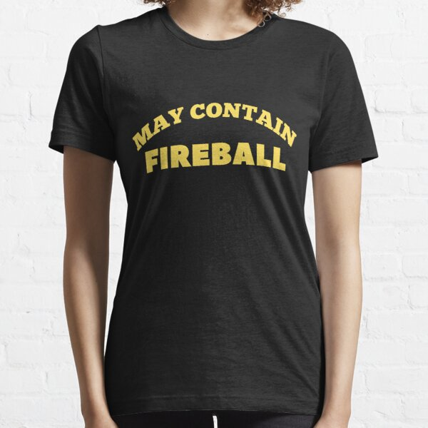 May Contain Fireball vintage Drinker Gift Essential T-Shirt