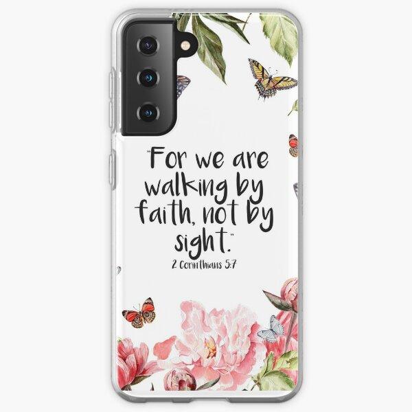 2 Corinthians 5:7 Samsung Galaxy Soft Case