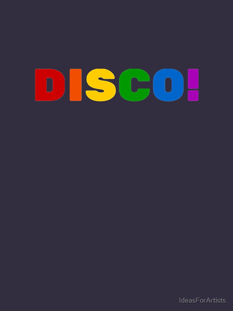DISCO! by IdeasForArtists
