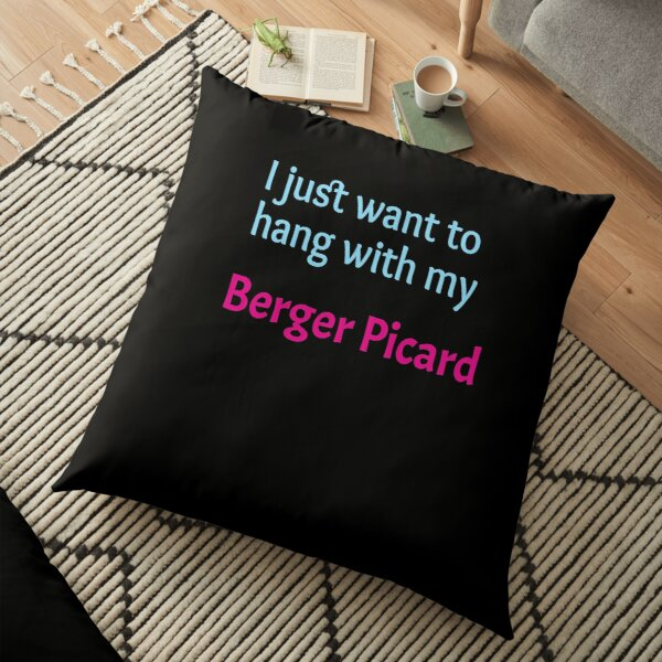 Berger Picard, I just want to hang with my Berger Picard Floor Pillow