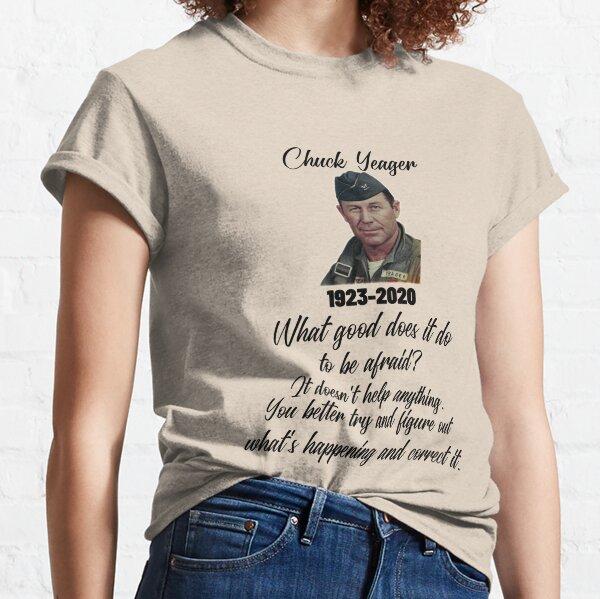 Chuck Yeager Unafraid. Classic T-Shirt