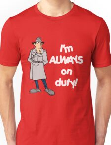Inspector Gadget - I'm Always On Duty - White Font Unisex T-Shirt