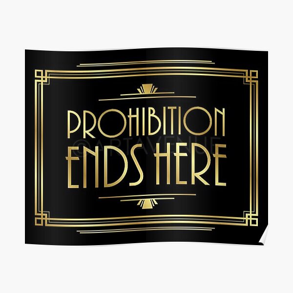 Prohibition Ends Here Poster