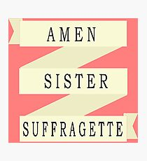 Amen Sister (Ribbon Version) Photographic Print