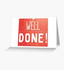 Well done red Greeting Card