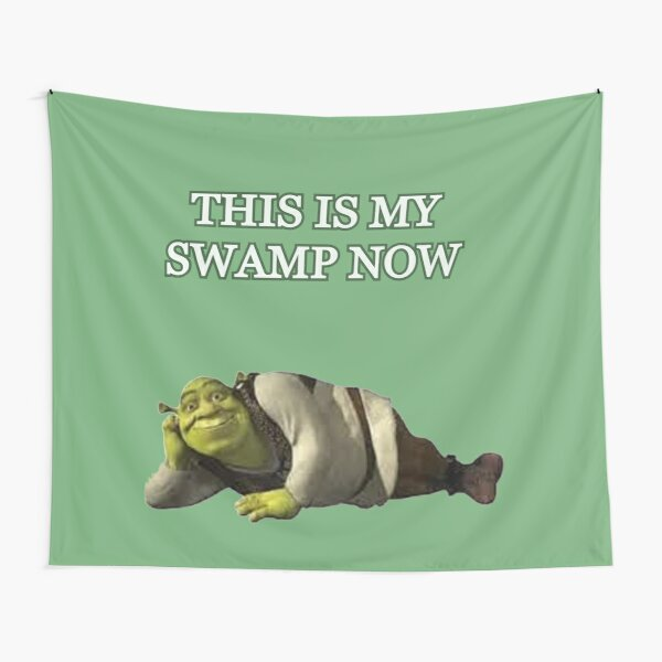 This is my swamp now design Tapestry