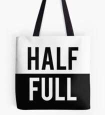 Half Full Tote Bag