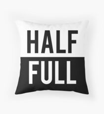 Half Full Throw Pillow