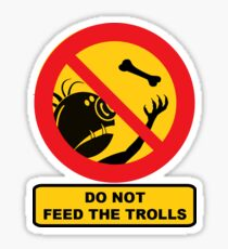 Do Not Feed The Trolls, Sign Sticker